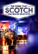 Scotch : [the drink that knows no borders]
