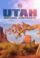 Utah : natural contrasts