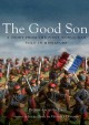 Good Son, The:  A Story From the First World War, Told in Miniature (DVD)