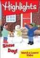 Highlights. Snow day!
