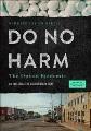 Do no harm : the opioid epidemic