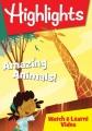 Highlights. Amazing animals!
