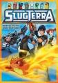 Slugterra. Volume 4, Heroes of the underground