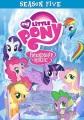 My little pony, friendship is magic. Season 5