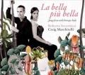 La bella più bella : songs from early baroque Italy.