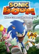 Sonic boom. Here comes the boom!.