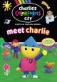 Charlie's colorforms city. Meet Charlie.