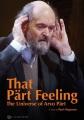 That Pärt feeling : the universe of Arvo Pärt