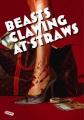 지푸라기라도 잡고 싶은 짐승들 = Beasts clawing at straws / Beasts clawing at straws