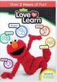 Sesame Street. Love to learn.