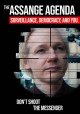 The Assange agenda : surveillance, democracy and you.