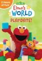 Elmo's world. Playdate!