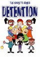 Detention : the complete series.
