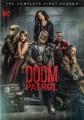 Doom patrol. The complete first season.