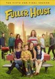 Fuller house. The fifth and final season