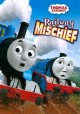 Thomas & friends. Railway mischief