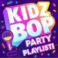 Kidz Bop. Party playlist!