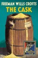 The cask : [Detective club] a story of a crime