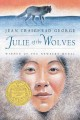 Julie Of The Wolves ; Newberry Award.