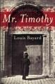 Mr. Timothy : a novel