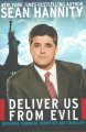 Deliver us from evil : defeating terrorism, despotism, and liberalism