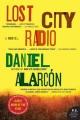 Lost City Radio : a novel