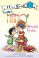 Fancy Nancy : splendid speller