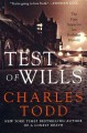 A test of wills : the first Inspector Rutledge mystery