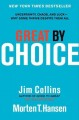 Great by choice : uncertainty, chaos, and luck-- why some thrive despite them all