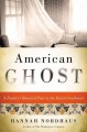 American ghost : a family's haunted past in the desert southwest