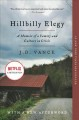 Hillbilly elegy :[book group in a bag] a memoir of a family and culture in crisis