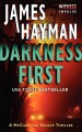 Darkness first : a McCabe and Savage thriller