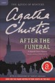 After the funeral : a Hercule Poirot mystery