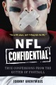 NFL confidential : true confessions from the gutter of football