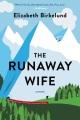 The runaway wife : a novel