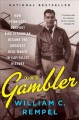 The gambler : how penniless dropout Kirk Kerkorian became the greatest deal maker in capitalist history