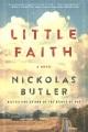 Little faith : a novel