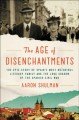 The age of disenchantments : the epic story of Spain's most notorious literary family and the long shadow of the Spanish Civil War