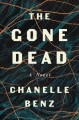 The gone dead : a novel