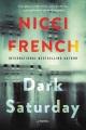 Dark Saturday : a novel