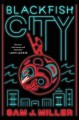 Blackfish City : a novel