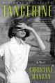 Tangerine : a novel