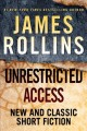 Unrestricted access : new and classic short fiction