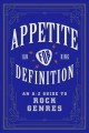 Appetite for definition : an A-Z guide to rock genres