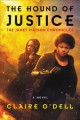 The hound of justice : a novel