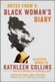 Notes from a Black Woman's Diary: Selected Works of Kathleen Collins
