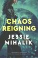 Chaos reigning : a novel
