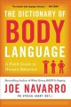The dictionary of body language : a field guide to human behavior