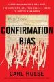 Confirmation bias : inside Washington