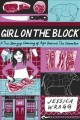 Girl on the block : a true story of coming of age behind the counter